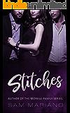 Stitches: A Ménage Romance (MFM)