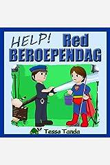 Help! Red Beroependag: Interactief Prentenboek met leuke spelletjes voor 3 tot 8 jarigen. Vind de juiste spullen voor de beroepen zoals Astronaut, Politie ... Dokter, Piloot, Acteur. (Dutch Edition) Kindle Edition