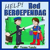 Help! Red Beroependag: Interactief Prentenboek met leuke spelletjes voor 3 tot 8 jarigen. Vind de juiste spullen voor de beroepen zoals Astronaut, Politie agent, Brandweerman, Dokter, Piloot, Acteur.