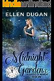 Midnight Gardens (Daughters Of Midnight Book 1)
