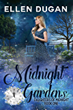 Midnight Gardens (Daughters Of Midnight Book 1)