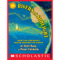 Rivers of Sunlight: How the Sun Moves Water Around the Earth (English Edition)