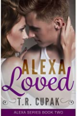 Alexa Loved (Alexa Series Book 2) Kindle Edition