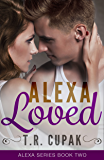 Alexa Loved (Alexa Series Book 2)