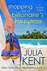 Shopping for a Billionaire's Honeymoon Kindle Edition