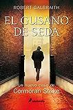 El gusano de seda (Novela) (Spanish Edition)