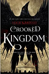 Crooked Kingdom (Six of Crows Book 2): A Sequel to Six of Crows Kindle Edition