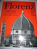 Florenz und Umgebung. (Lucca - Siena - Pisa - Arezzo)