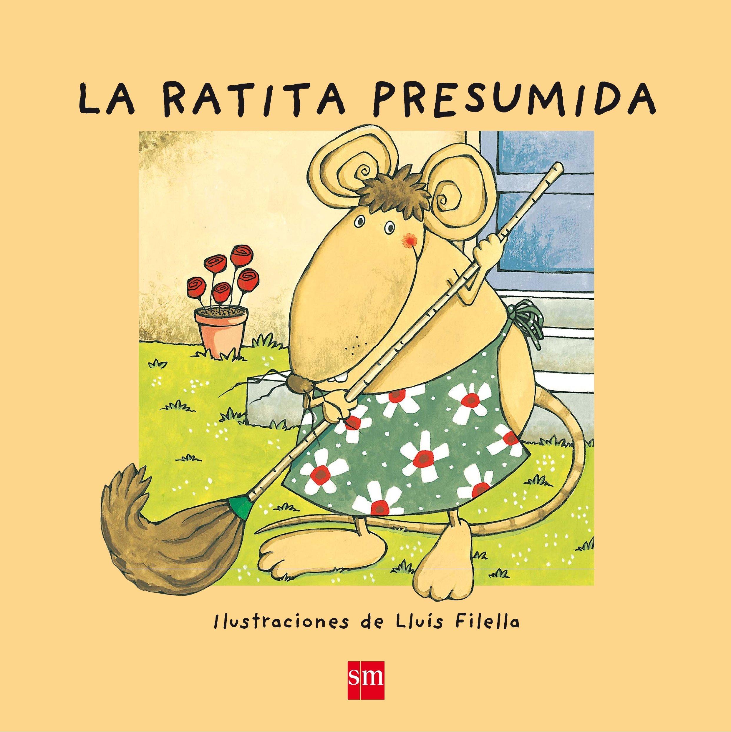 La Ratita Presumida (¡Ya sé leer!): Amazon.es: Núria Font i Ferré, Lluís  Filella García: Libros