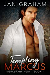 Tempting Marcus (Mercenary Heat Book 1) Kindle Edition