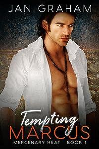 Tempting Marcus (Mercenary Heat Book 1)