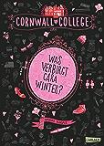 Cornwall College 1: Was verbirgt Cara Winter? (German Edition)