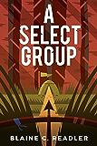 A Select Group (English Edition)