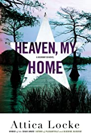 Heaven, My Home (A Highway 59 Mystery Book 2)