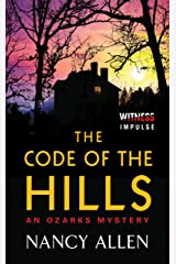 The Code of the Hills: An Ozarks Mystery Kindle Edition