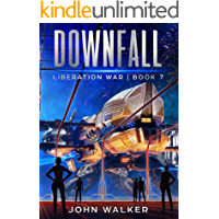 Downfall: Liberation War Book 7