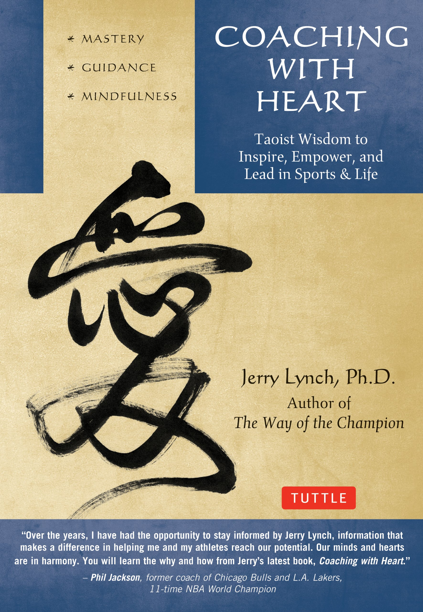 coaching with heart taoist wisdom to inspire empower and lead in sports life jerry lynch chungliang al huang 0884568676637 amazoncom books