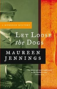 Let Loose the Dogs (Murdoch Mysteries)