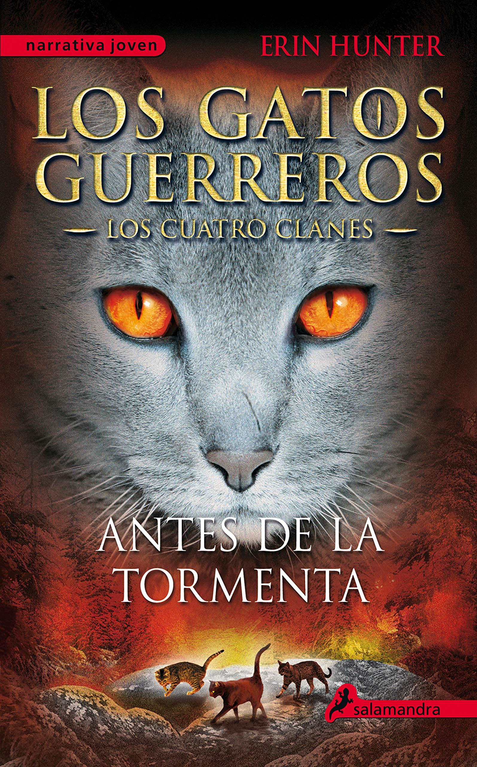 Antes de la tormenta Los Gatos Guerreros   Los Cuatro Clanes 4 ...