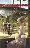 The Husband Campaign (The Master Matchmakers Book 3)