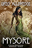 Mysore: A Helena Brandywine Adventure.