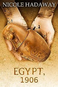 Egypt, 1906 (Tales From the Dandridge Estate)