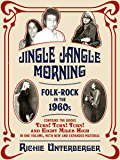 Jingle Jangle Morning: Folk-Rock in the 1960s