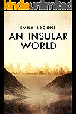 An Insular World