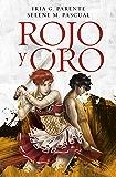 Rojo y Oro (Spanish Edition)