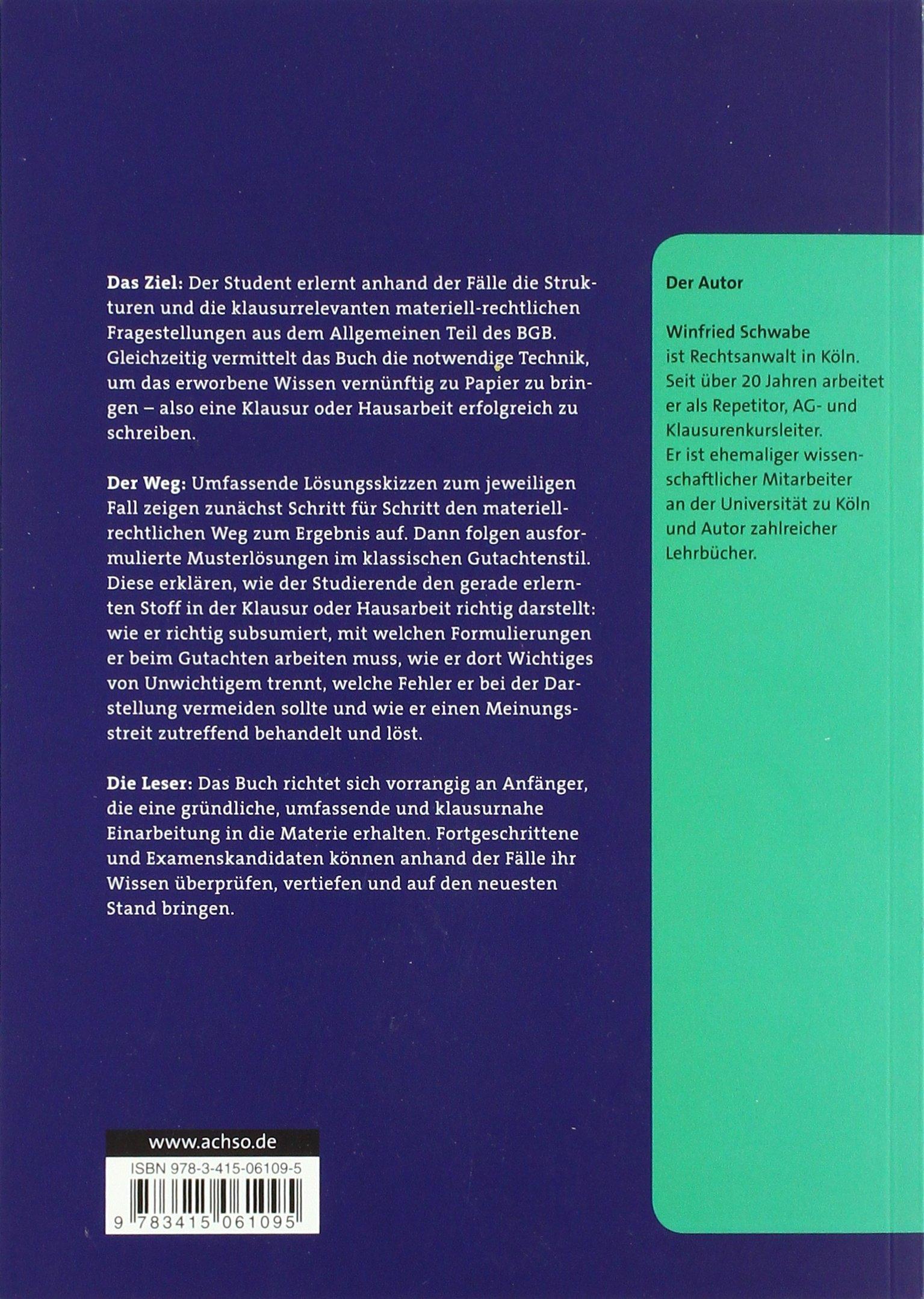 Lernen mit Fällen Allgemeiner Teil des BGB: Materielles Recht &  Klausurenlehre Musterlösungen im Gutachtenstil AchSo! Lernen mit Fällen:  Amazon.de: Winfried ...