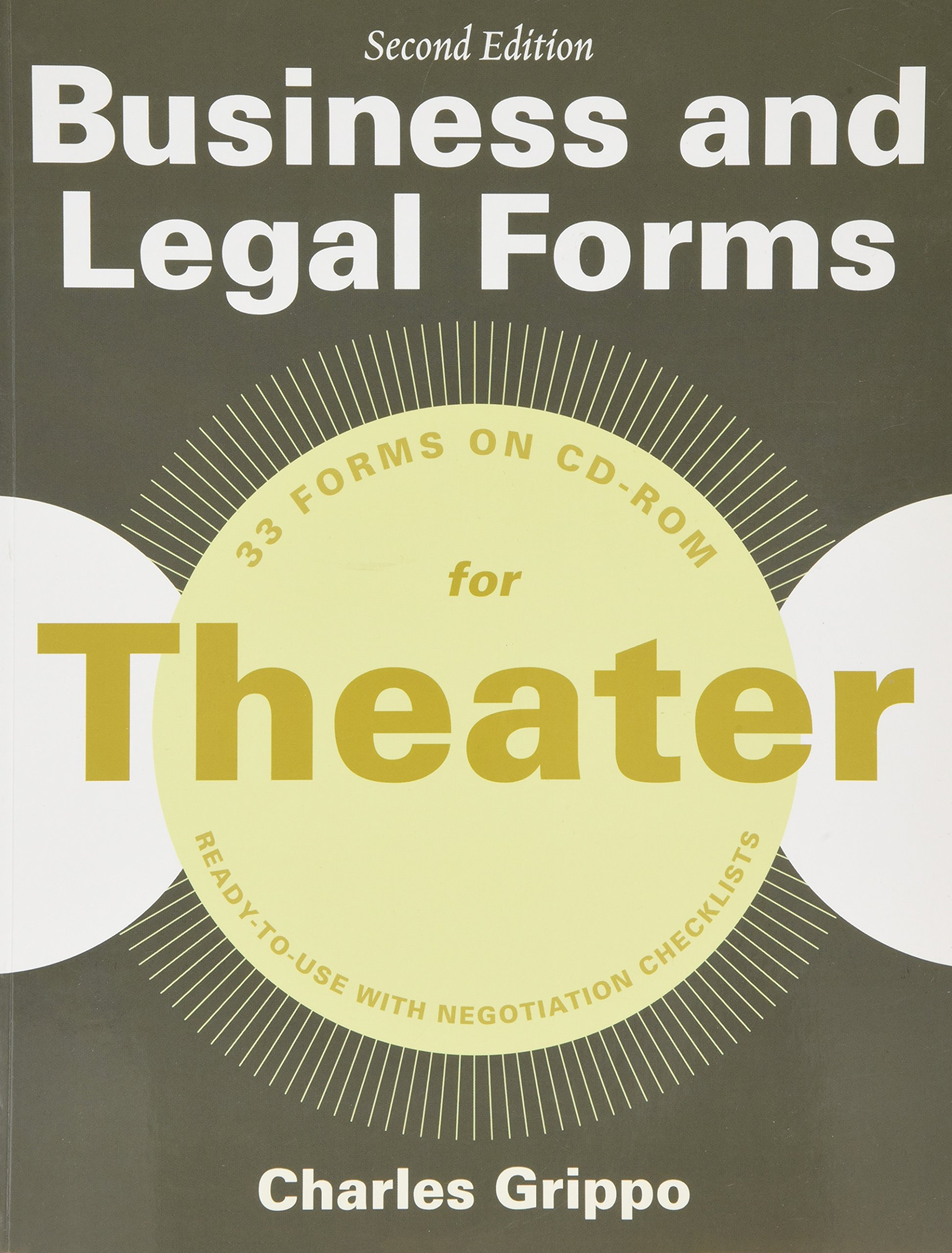 Business and Legal Forms for Theater, Second Edition (Business and Legal Forms Series)
