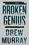 Broken Genius (A Will Parker Thriller Book 1)