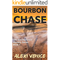 Bourbon Chase (The San Francisco Mystery Series Book 1) book cover