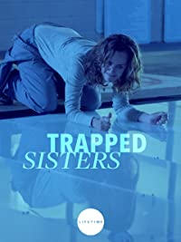 Trapped sisters