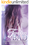 Tempting BAD: VIP Spin Off