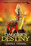 Dagger's Destiny (Curse of Clansmen and Kings Book 2)