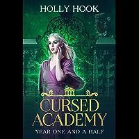 Cursed Academy (Year One and a Half)[A Teen Academy Romance] (English Edition)