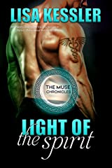 Light of the Spirit (The Muse Chronicles Book 4) Kindle Edition