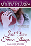 Just One of Those Things (Harmony Springs Book 2)