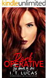 Dark Operative: The Dawn of Love (The Children Of The Gods Paranormal Romance Series Book 19)