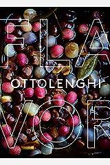 Ottolenghi Flavor: A Cookbook Kindle Edition