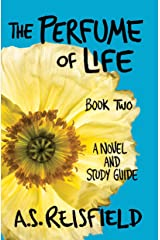 The Perfume of Life: Book Two Kindle Edition