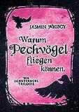 Warum Pechvögel fliegen können.: Die Schutzengel-Trilogie 1 (German Edition)