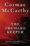 The Orchard Keeper (Vintage International)