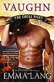 The Circle Eight: Vaughn