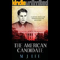 The American Candidate (Jayne Sinclair Genealogical Mysteries Book 3)