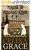 Murder at Merisham Lodge: Miss Hart and Miss Hunter Investigate: Book 1