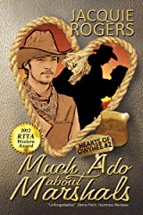 Much Ado About Marshals (Hearts of Owyhee Book 2) Kindle Edition