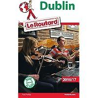 Guide du Routard Dublin 2016/17