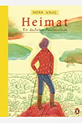 Heimat: Ein deutsches Familienalbum (German Edition) Kindle Edition